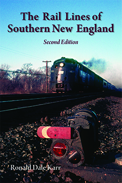 Rail Lines of Southern New England 2d ed
